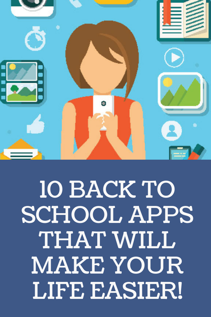 10 back to school apps that will make your life easier