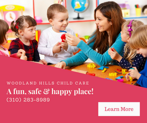 WOODLAND HILLS CHILD CARE - FUN WITH KIDS IN LA