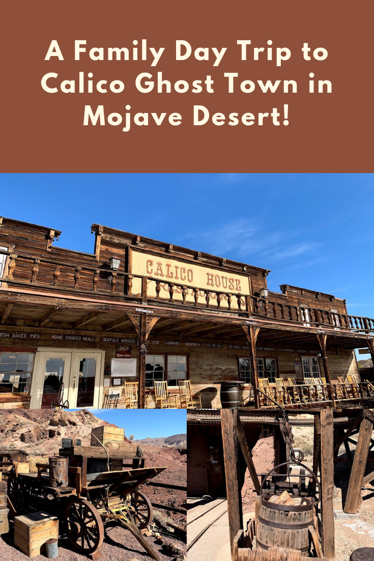 Calico Ghost Town - Fun With Kids in LA