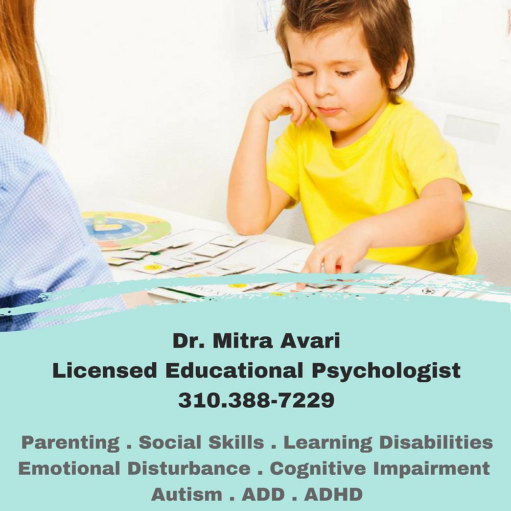 Mitra Avari, Licensed Educational Psychologist, ADD, ADHD, Autism, Parenting, Social Skills