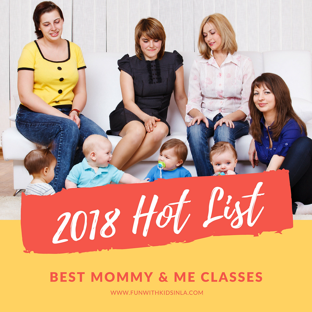 BEST MOMMY & ME CLASSES 2018 - FUN WITH KIDS IN LA