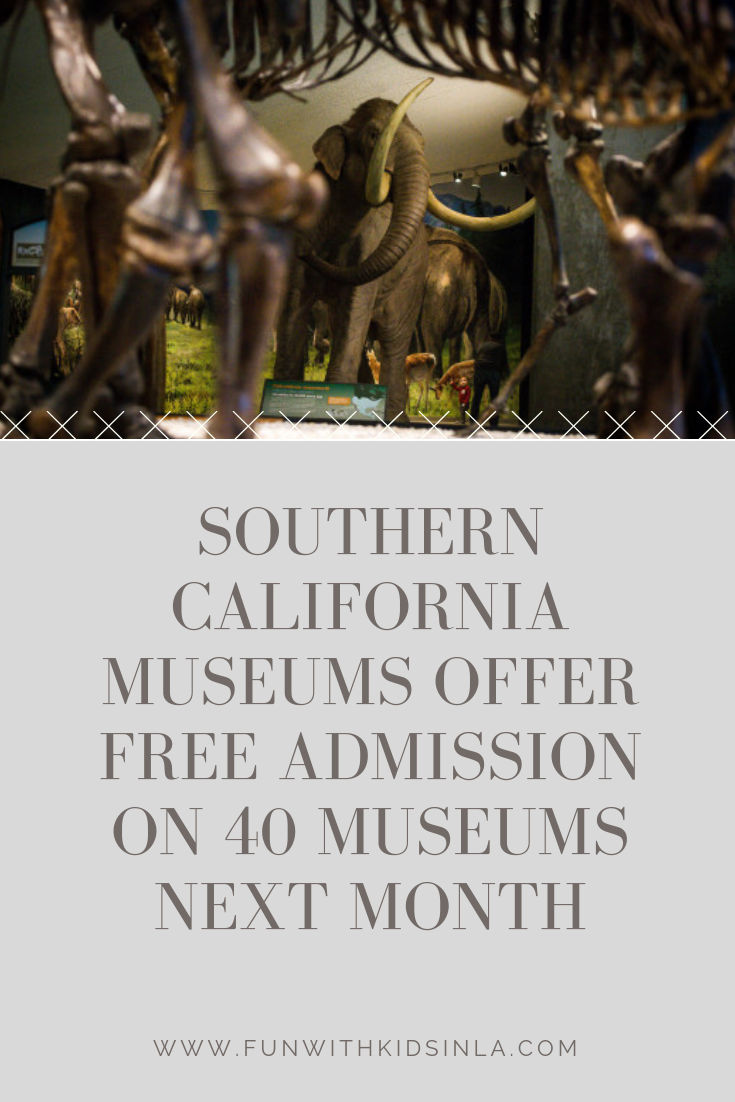 FREE FOR ALL MUSEUM DAYS - FEBRUARY 2 & 3 - FUN WITH KIDS IN LA