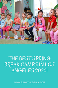 BEST SPRING CAMPS 2020 IN LOS ANGELES