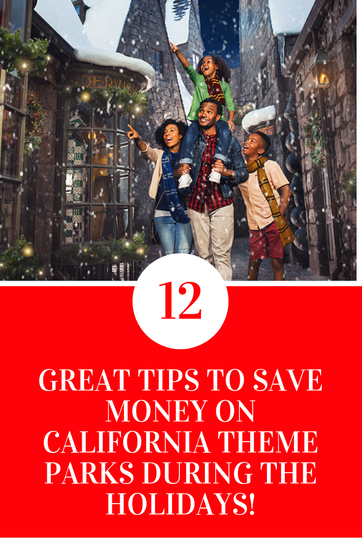 12 GREAT TIPS TO SAVE MONEY ON CALIFORNIA THEME PARKS