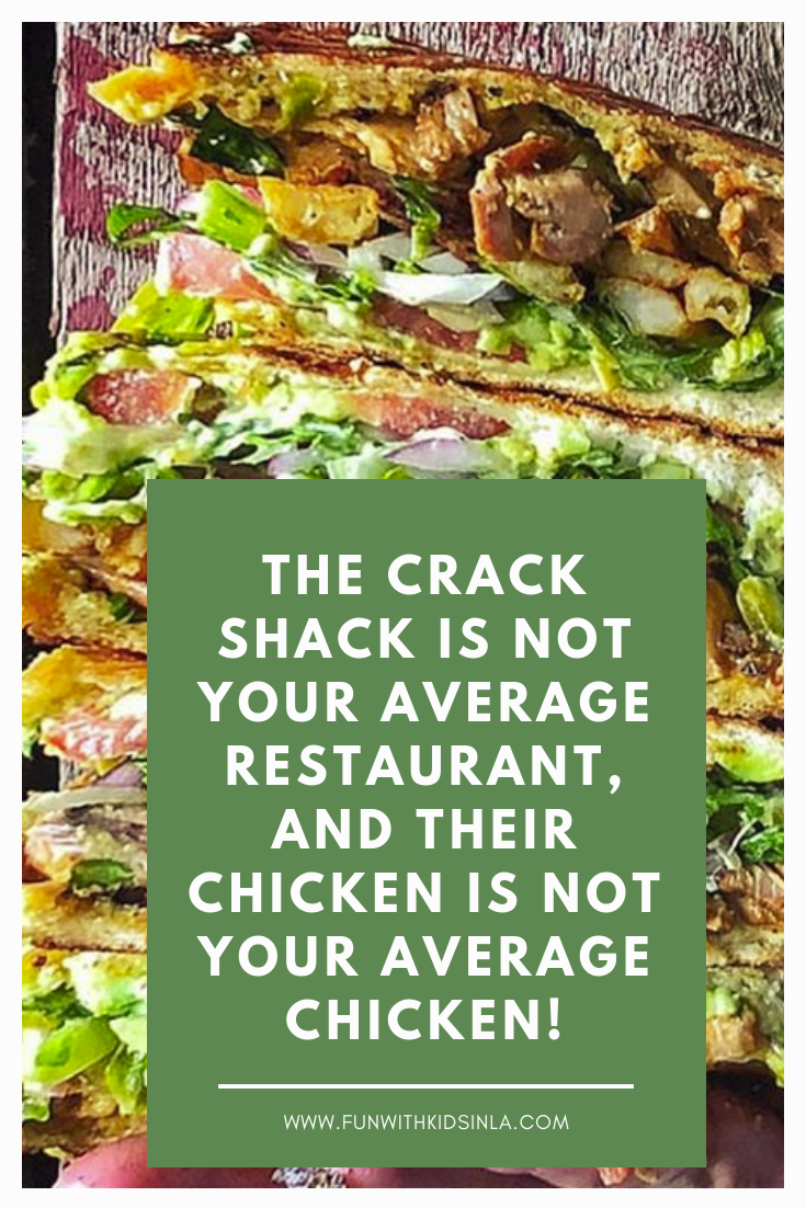 THE CRACK SHACK IS NOT YOUR AVERAGE RESTAURANT, AND THEIR CHICKEN IS NOT YOUR AVRAGE CHICKEN - FUN WITH KIDS IN LA
