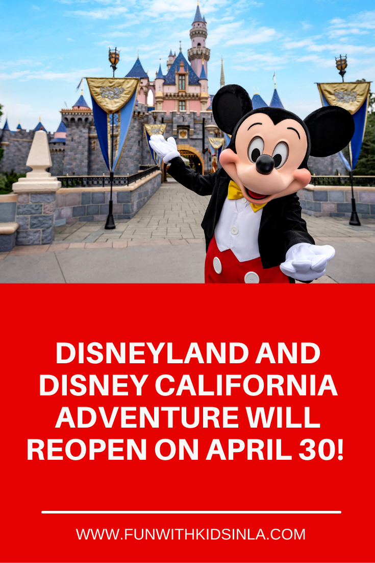 Disneyland is reopening on April 30th!