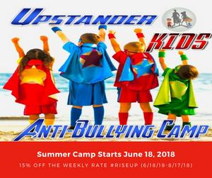 Upstanders Anti Bullying Camp, Anti Bullying, Summer Camp, Fun With Kids in LA