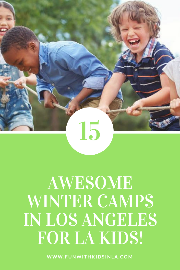 15 WINTER CAMPS IN LOS ANGELES 2018