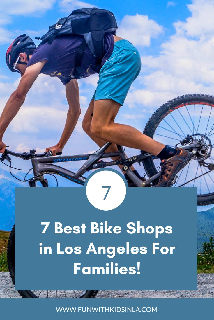 7 Best Bike Shops in Los Angeles For Families!