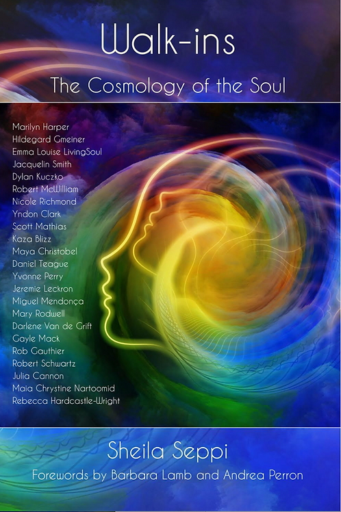 Walk-Ins Cosmology of the Soul