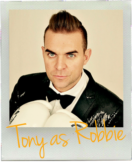 Britian's Biggest Robbie Williams Tribute... Tony as Robbie!