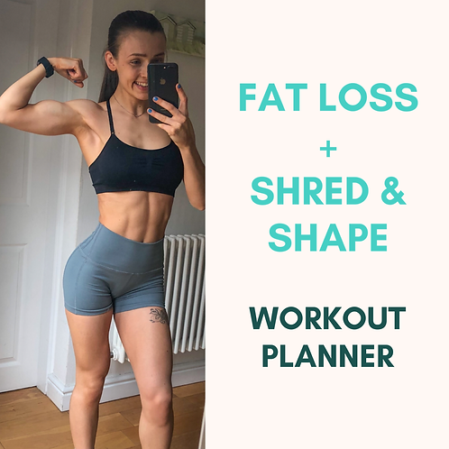 Workout Planner: Fat Loss + Shred & Shape