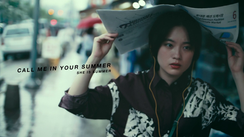 """SHE IS SUMMER """"CALL ME IN YOUR SUMMER"""""""