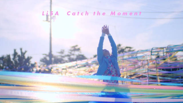"LiSA ""Catch the Moment"""