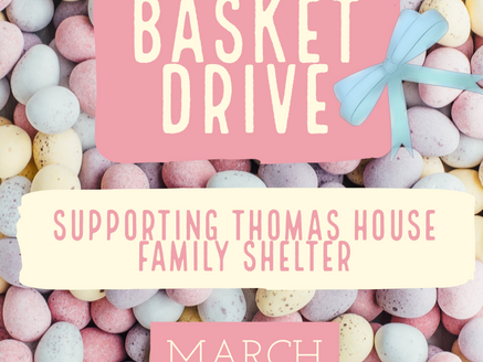 Easter Basket Drive for the Children at Thomas House Family Shelter
