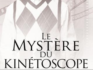 Le mystère du Kinétoscope