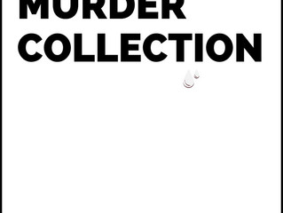 The Murder Collection update