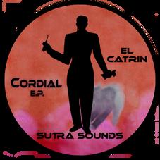 Cordial EP / El Catrin