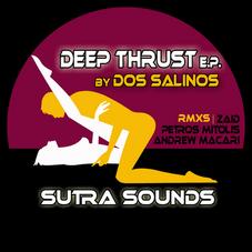 Deep Thrust EP Dos Salinos