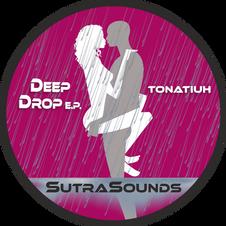 Deep Drop EP / Tonatiuh
