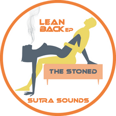 Lean Back EP / The Stoned