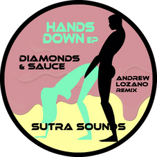 Hands Down EP / Diamonds & Sauce