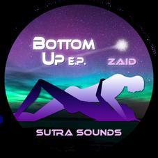 Bottom Up EP / Zaid