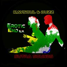 Erotic End EP / Kaysoul & Duzz