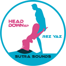 Head Down EP / Rez Yaz