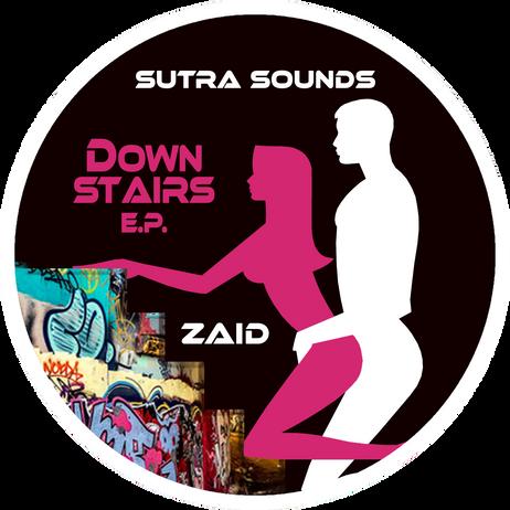 Downstairs EP / Zaid