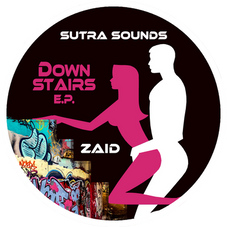 Downstairs EP / Zaid