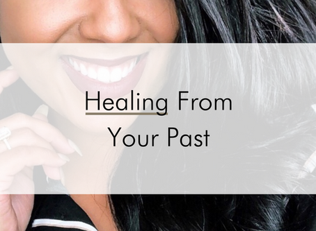 Healing From Your Past