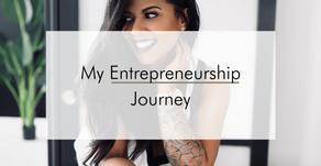 My Entrepreneurship Journey