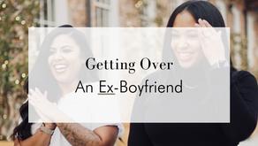 Getting Over An Ex-Boyfriend
