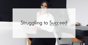 Struggling To Succeed