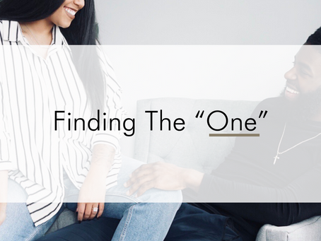 "Finding ""The One"" For You"