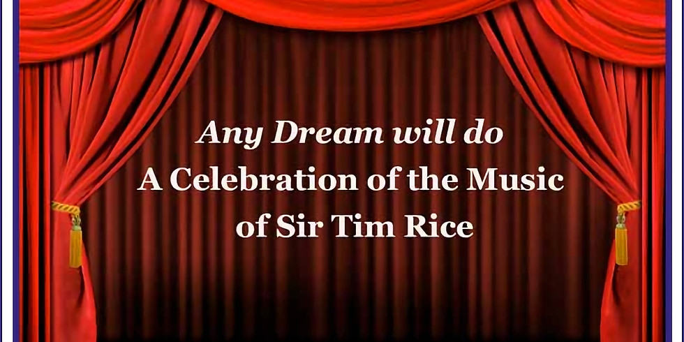 Any Dream Will Do! A Celebration of the music of Sir Tim Rice