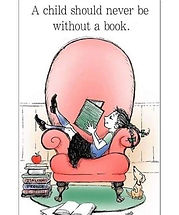 a child should never be without a book.j