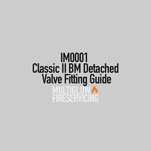 IM0001 - Classic II BM Detached Valve Fitting Guide