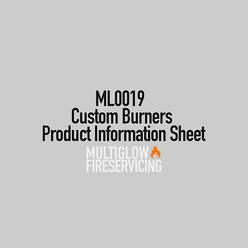 ML0019 - Custom Burners - Product Information Sheet