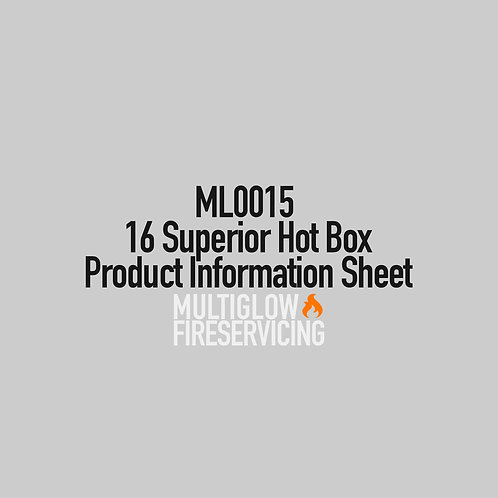 ML0015 - 16 Superior Hot Box - Product Information Sheet