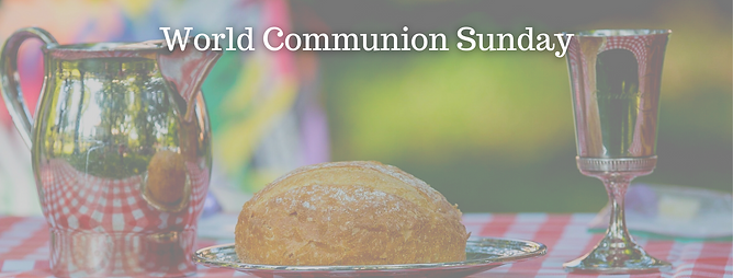 Copy of Copy of World Communion Sunday J