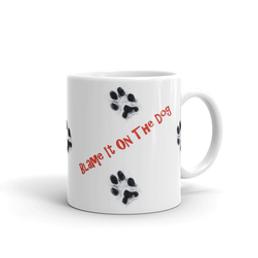 Blame-It-On-The-Dog-MUG.png