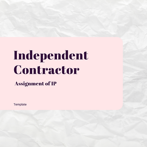 Independent Contractor (Assignment of IP)