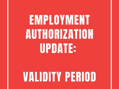 Employment Authorization Update: Validity Period