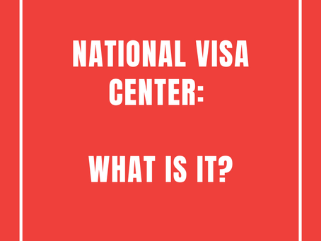 National Visa Center: What is it?