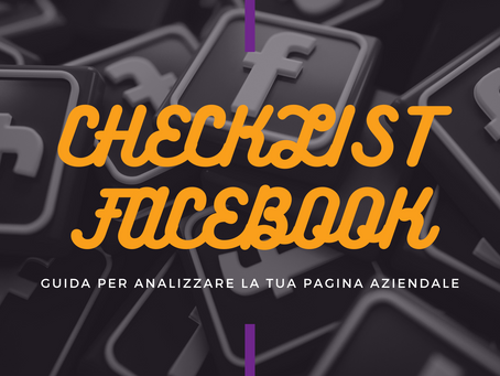 La checklist definitiva per la tua pagina Facebook