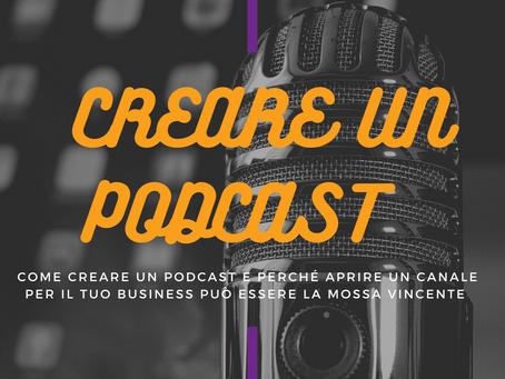 Come e perché realizzare un canale podcast efficace