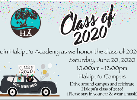 Hakipu'u Graduation Drive By - Sat., June 20