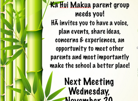 Next Ka Hui Makua Parent Meeting